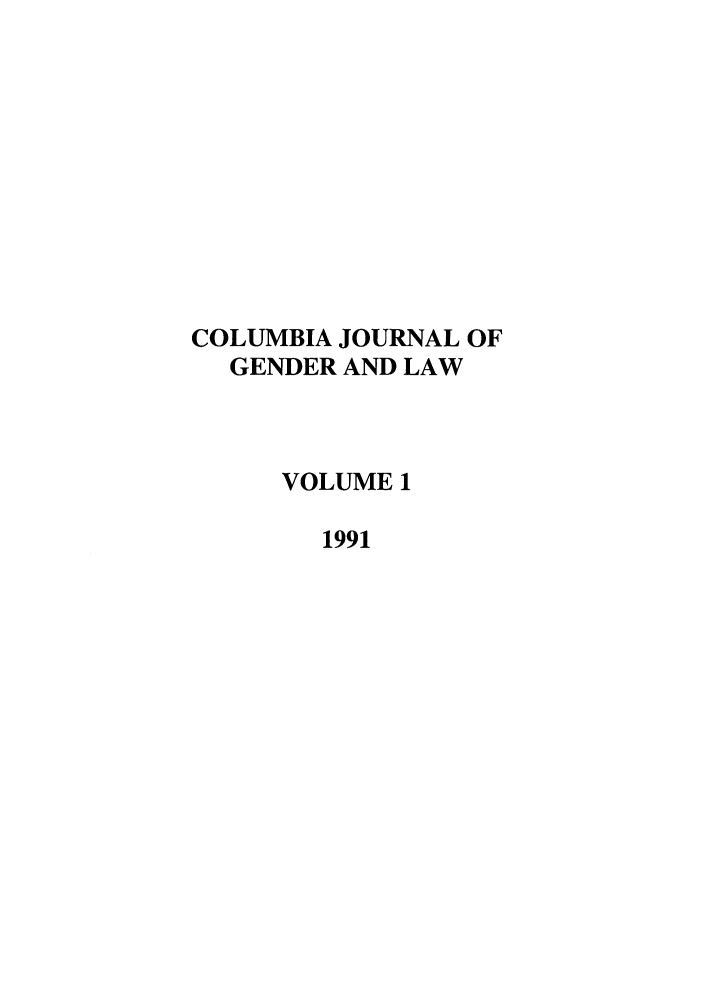 handle is hein.journals/coljgl1 and id is 1 raw text is: COLUMBIA JOURNAL OF
