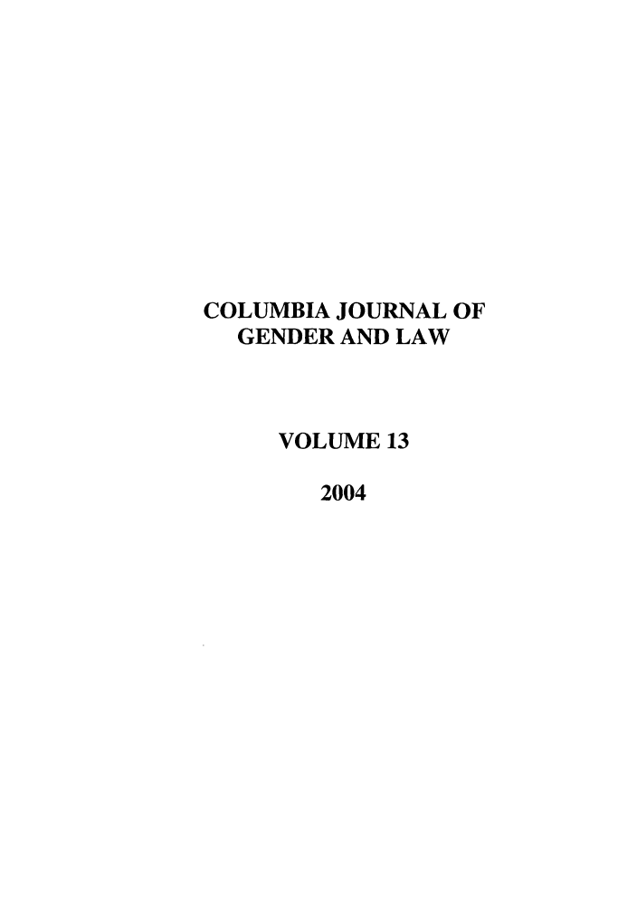 handle is hein.journals/coljgl13 and id is 1 raw text is: COLUMBIA JOURNAL OF