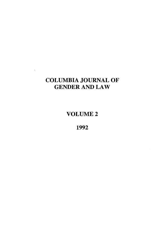 handle is hein.journals/coljgl2 and id is 1 raw text is: COLUMBIA JOURNAL OF