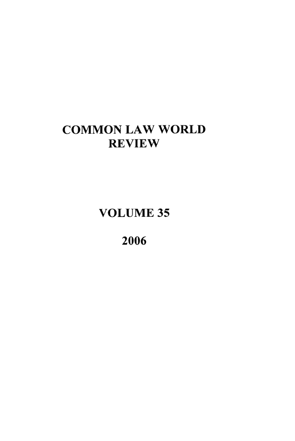 handle is hein.journals/comlwr35 and id is 1 raw text is: COMMON LAW WORLD