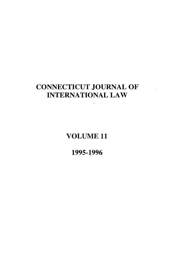 handle is hein.journals/conjil11 and id is 1 raw text is: CONNECTICUT JOURNAL OF