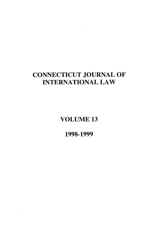 handle is hein.journals/conjil13 and id is 1 raw text is: CONNECTICUT JOURNAL OF