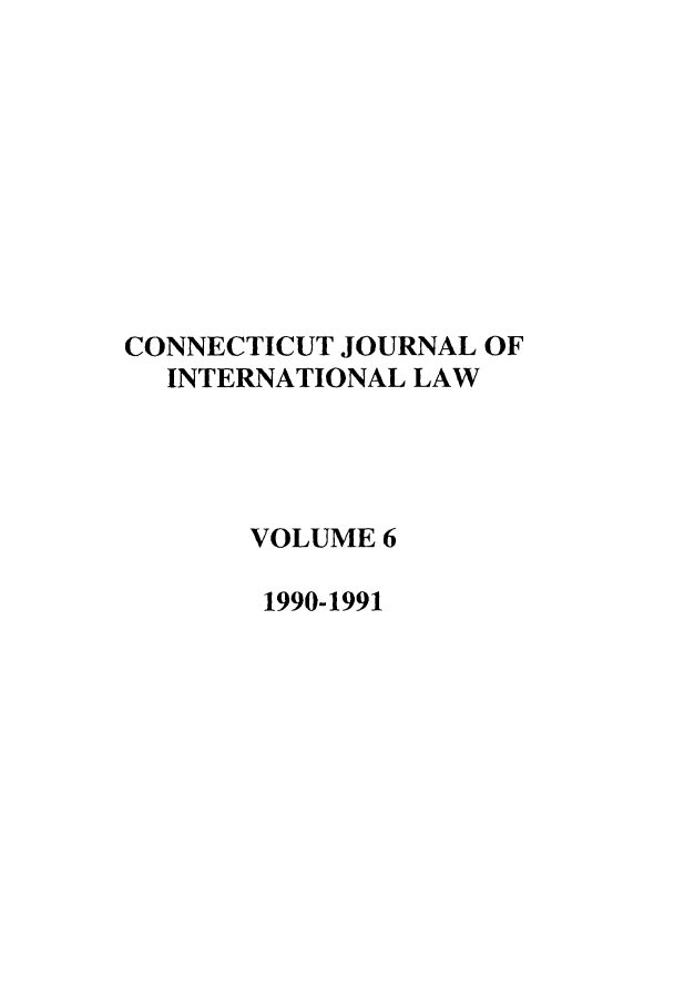 handle is hein.journals/conjil6 and id is 1 raw text is: CONNECTICUT JOURNAL OF