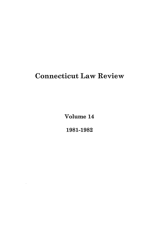 handle is hein.journals/conlr14 and id is 1 raw text is: Connecticut Law Review