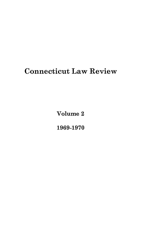 handle is hein.journals/conlr2 and id is 1 raw text is: Connecticut Law Review