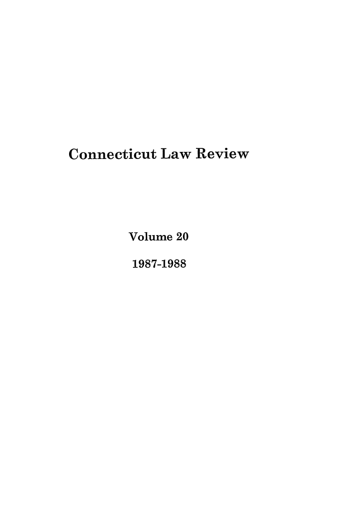 handle is hein.journals/conlr20 and id is 1 raw text is: Connecticut Law Review