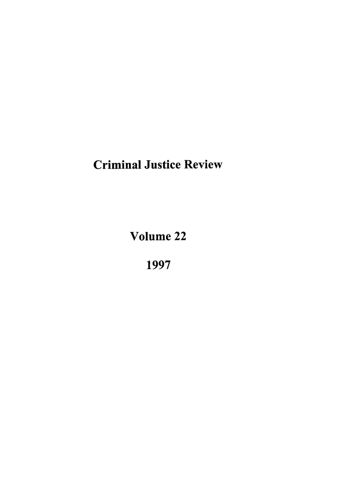 handle is hein.journals/crmrev22 and id is 1 raw text is: Criminal Justice Review