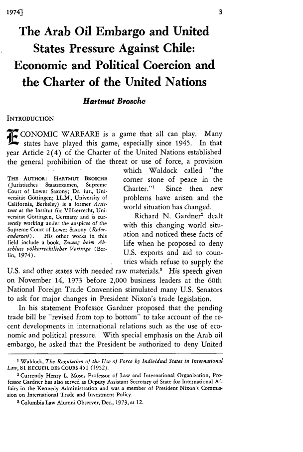 handle is hein.journals/cwrint7 and id is 9 raw text is: The Arab Oil Embargo and United