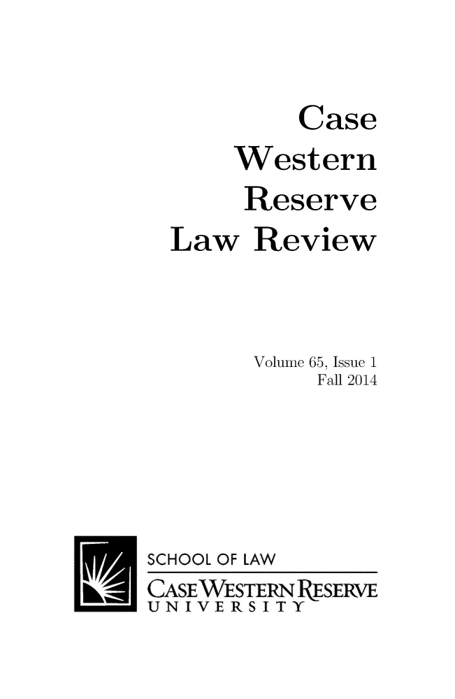 handle is hein.journals/cwrlrv65 and id is 1 raw text is: 