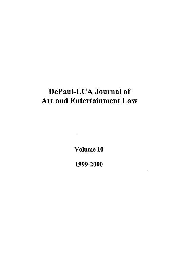 DePaul-LCA Journal of Art and Entertainment Law V  10