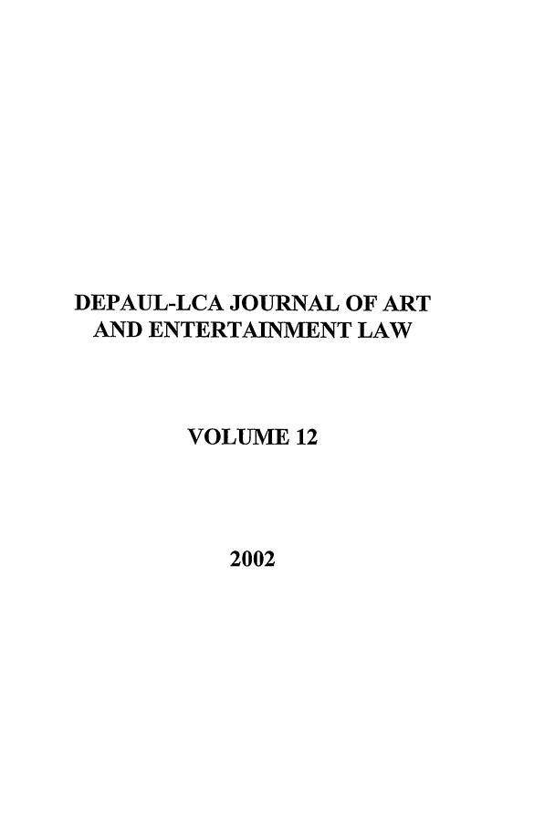 DePaul-LCA Journal of Art and Entertainment Law V  12
