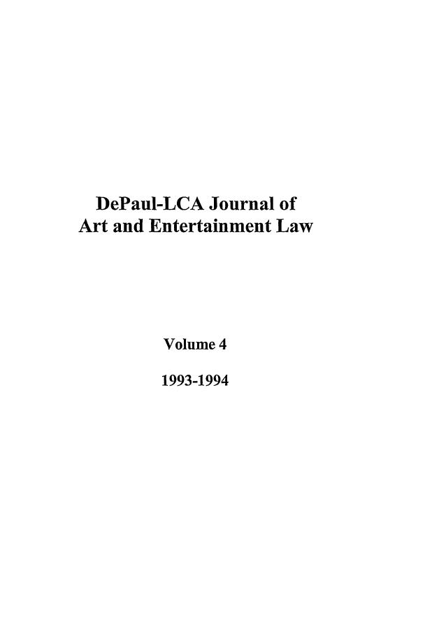 DePaul-LCA Journal of Art and Entertainment Law V  4