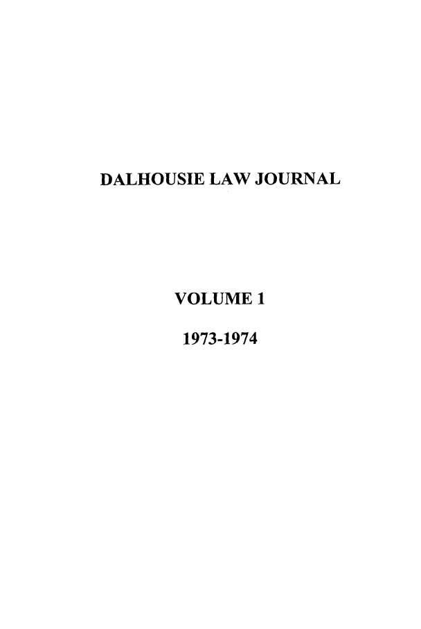 handle is hein.journals/dalholwj1 and id is 1 raw text is: DALHOUSIE LAW JOURNAL