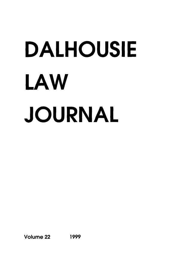 handle is hein.journals/dalholwj22 and id is 1 raw text is: DALHOUSIE