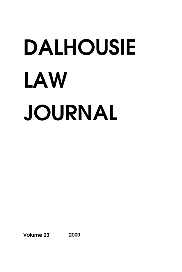 handle is hein.journals/dalholwj23 and id is 1 raw text is: DALHOUSIE