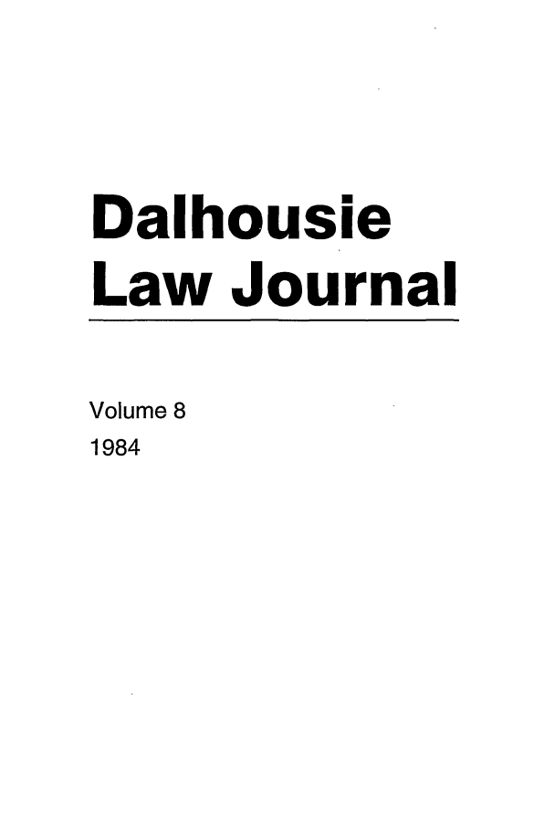 handle is hein.journals/dalholwj8 and id is 1 raw text is: Dalhousie