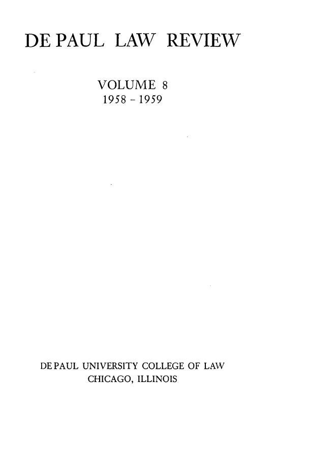 handle is hein.journals/deplr8 and id is 1 raw text is: DE PAUL