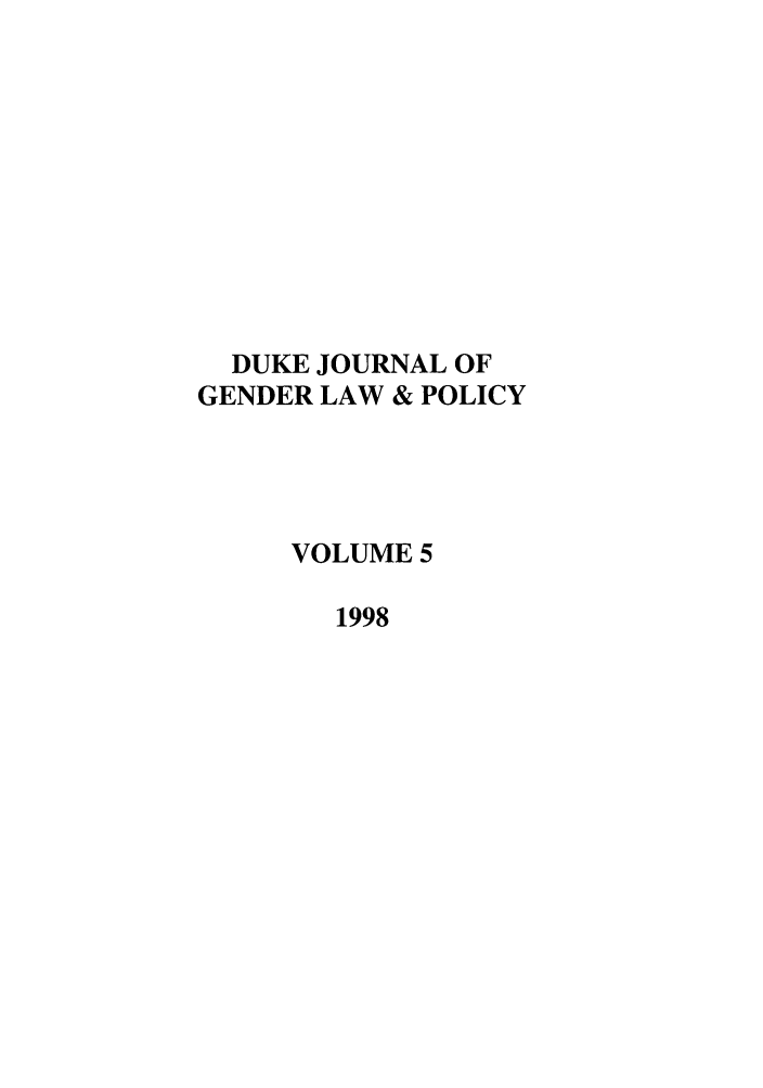 handle is hein.journals/djglp5 and id is 1 raw text is: DUKE JOURNAL OF