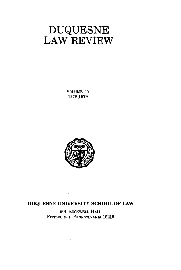 handle is hein.journals/duqu17 and id is 1 raw text is: DUQUESNE