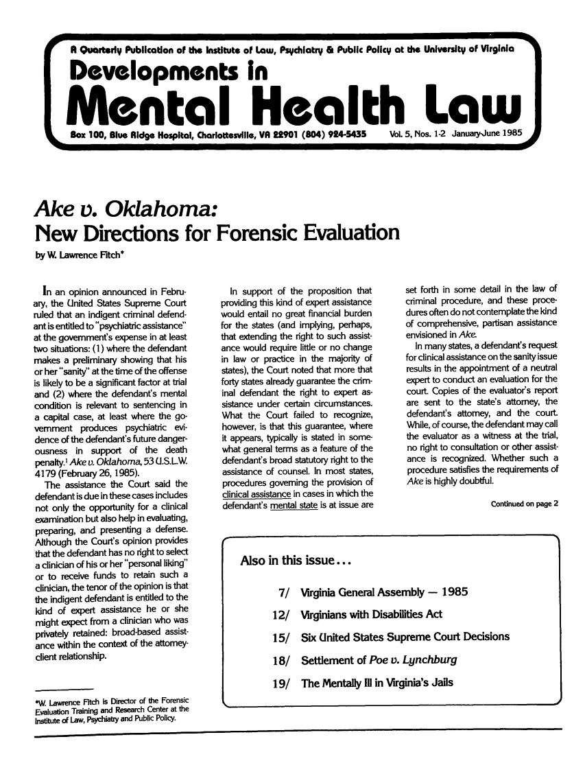 handle is hein.journals/dvmnhlt5 and id is 1 raw text is: Ake v. Oklahoma: