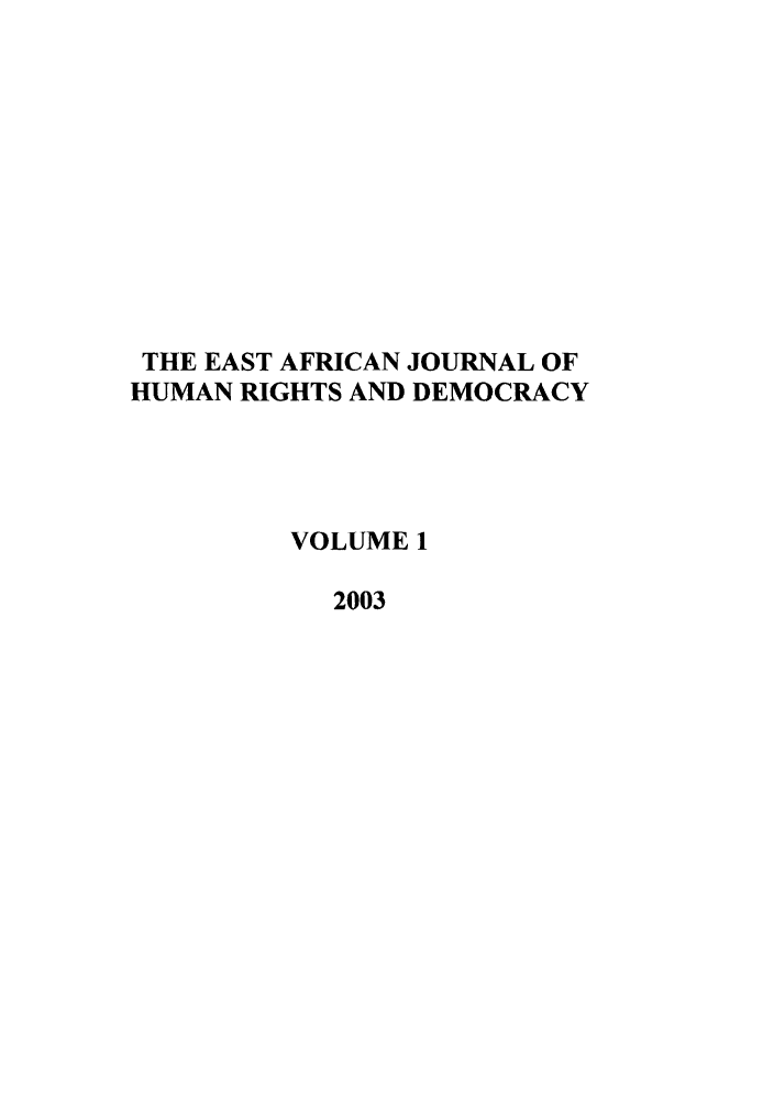 handle is hein.journals/eajhrd1 and id is 1 raw text is: THE EAST AFRICAN JOURNAL OF