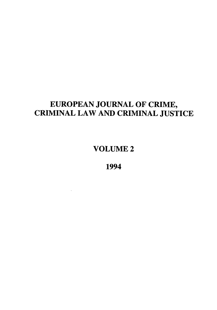 handle is hein.journals/eccc2 and id is 1 raw text is: EUROPEAN JOURNAL OF CRIME,