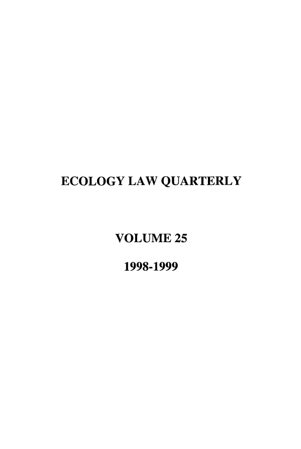 handle is hein.journals/eclawq25 and id is 1 raw text is: ECOLOGY LAW QUARTERLY