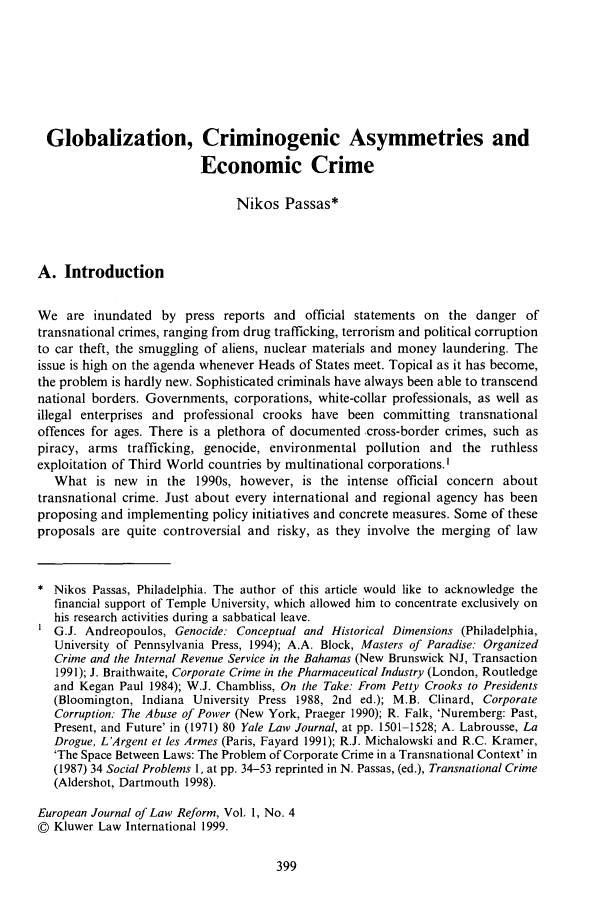 handle is hein.journals/ejlr1 and id is 407 raw text is: Globalization, Criminogenic Asymmetries and
