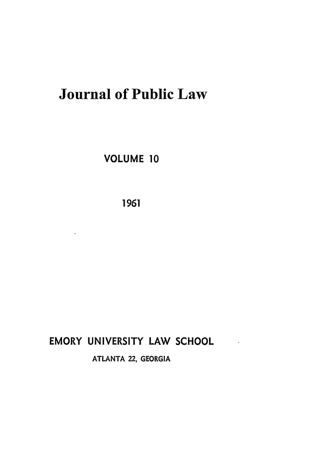 handle is hein.journals/emlj10 and id is 1 raw text is: Journal of Public Law