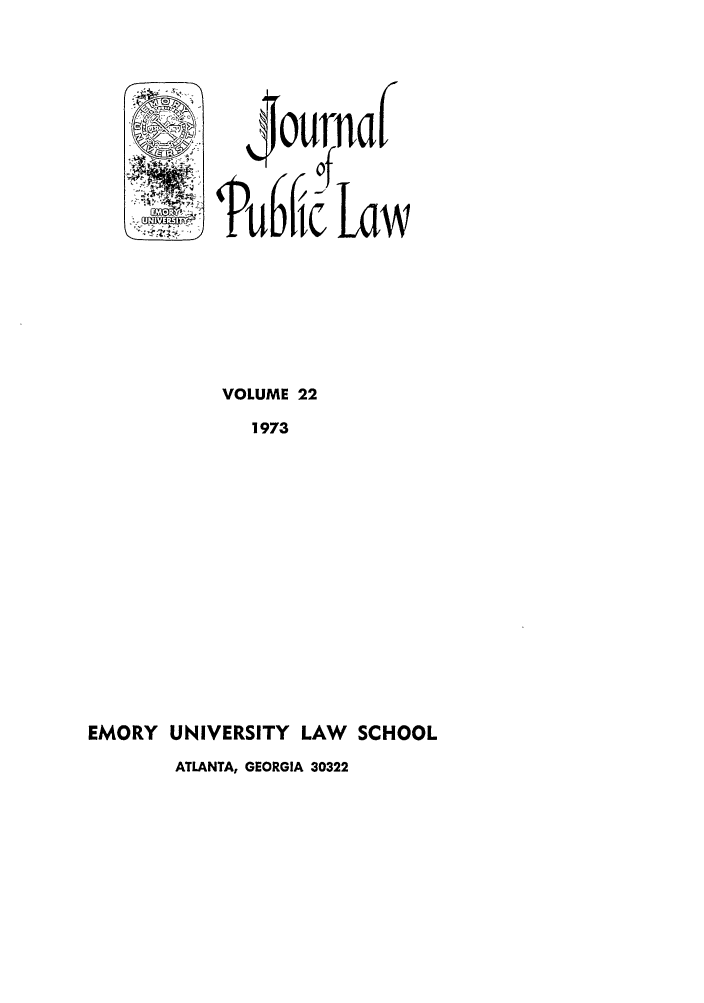 handle is hein.journals/emlj22 and id is 1 raw text is: VOLUME 22