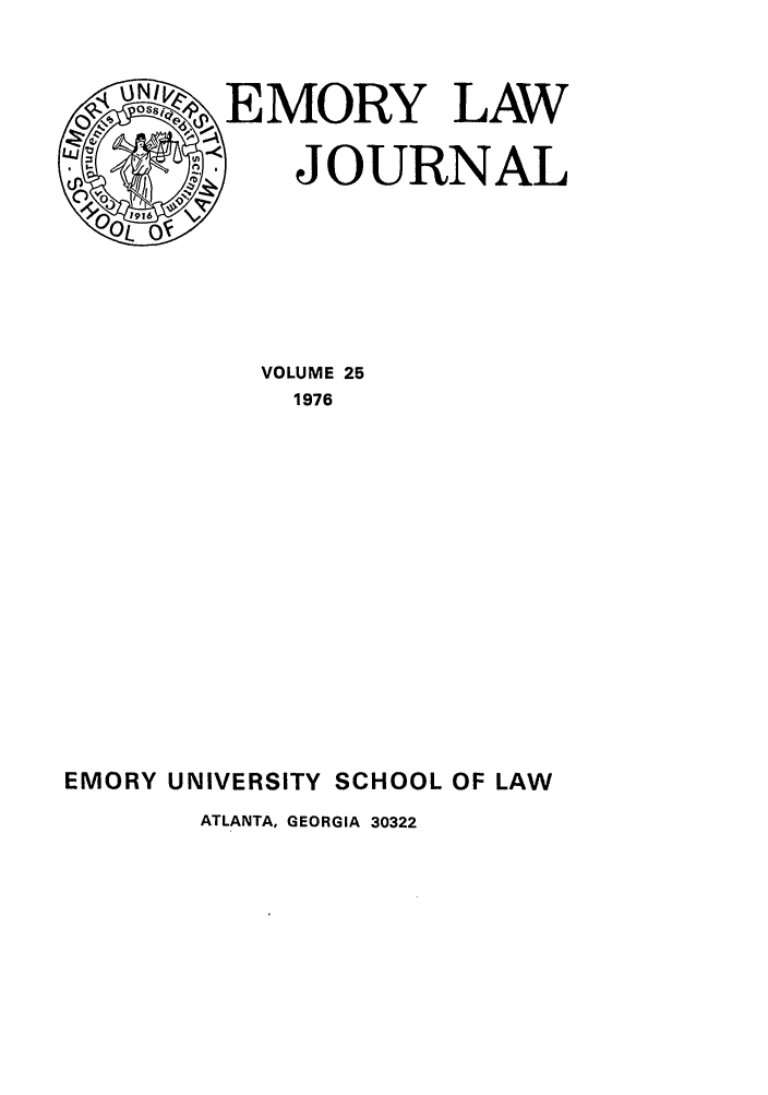handle is hein.journals/emlj25 and id is 1 raw text is: OSQ,~ EMORY LAW