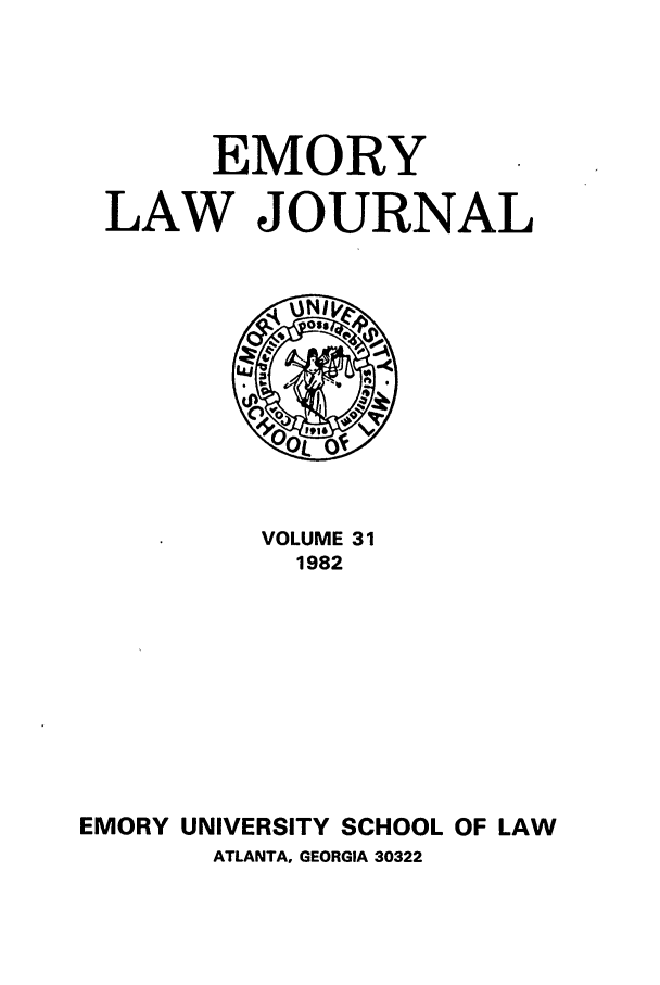 handle is hein.journals/emlj31 and id is 1 raw text is: EMORY