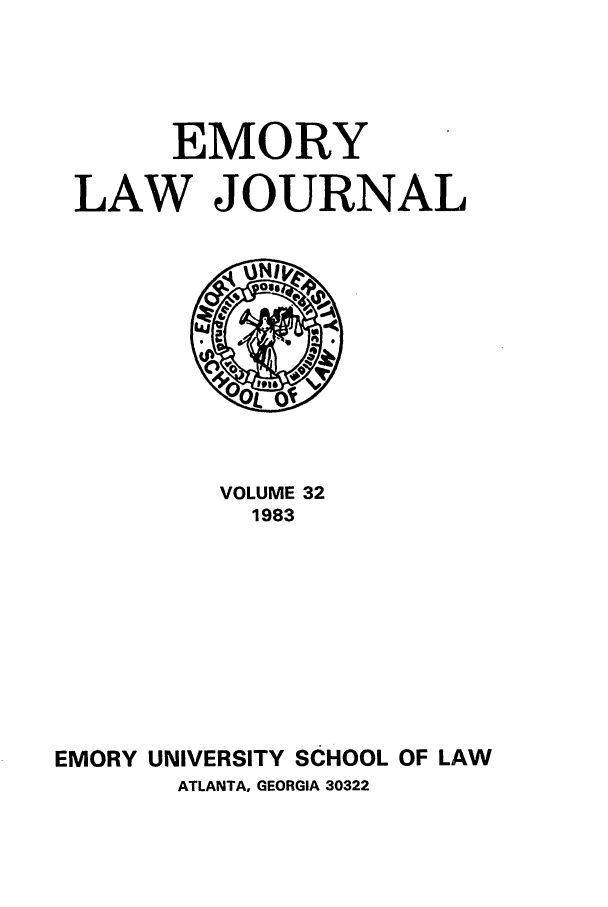 handle is hein.journals/emlj32 and id is 1 raw text is: EMORY