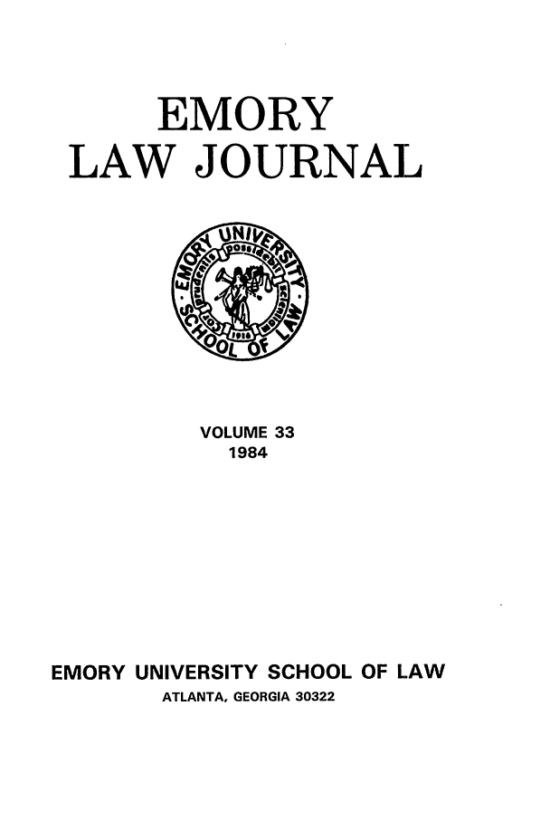 handle is hein.journals/emlj33 and id is 1 raw text is: EMORY