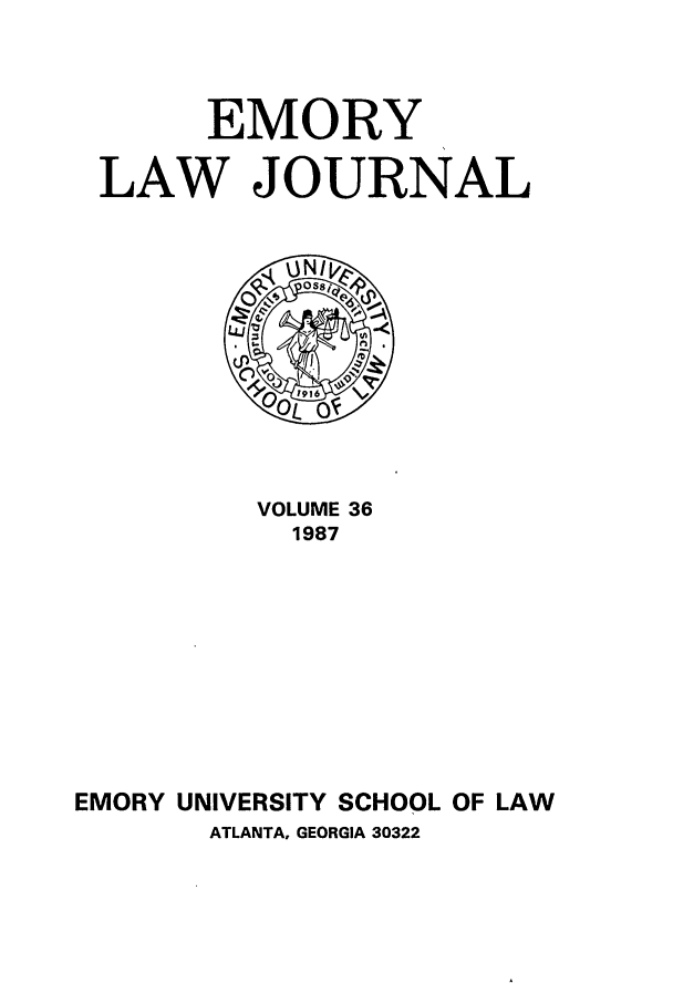 handle is hein.journals/emlj36 and id is 1 raw text is: EMORY