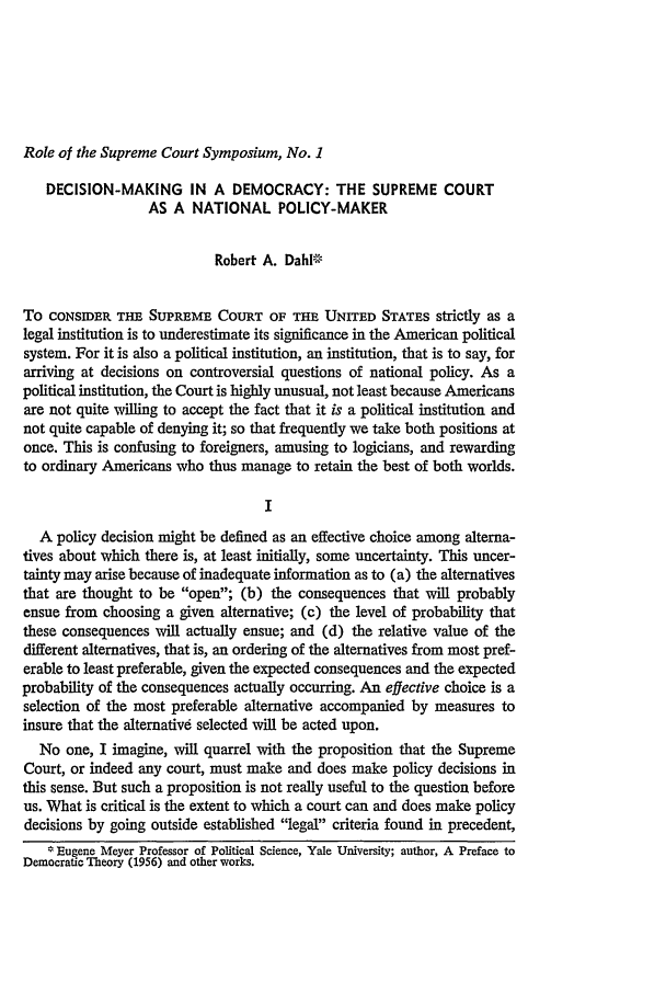 Decision-Making in a Democracy: The Supreme Court as a