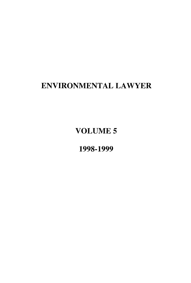 handle is hein.journals/environ5 and id is 1 raw text is: ENVIRONMENTAL LAWYER