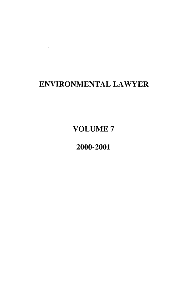 handle is hein.journals/environ7 and id is 1 raw text is: ENVIRONMENTAL LAWYER