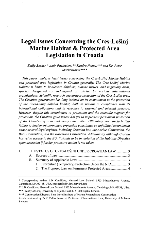 handle is hein.journals/environs37 and id is 7 raw text is: Legal Issues Concerning the Cres-Loiinj