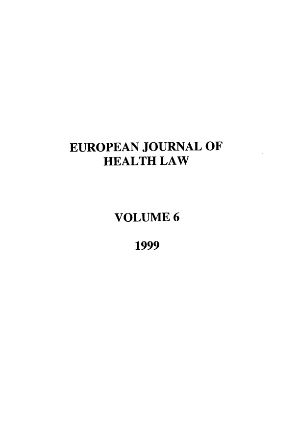 handle is hein.journals/eurjhlb6 and id is 1 raw text is: EUROPEAN JOURNAL OF