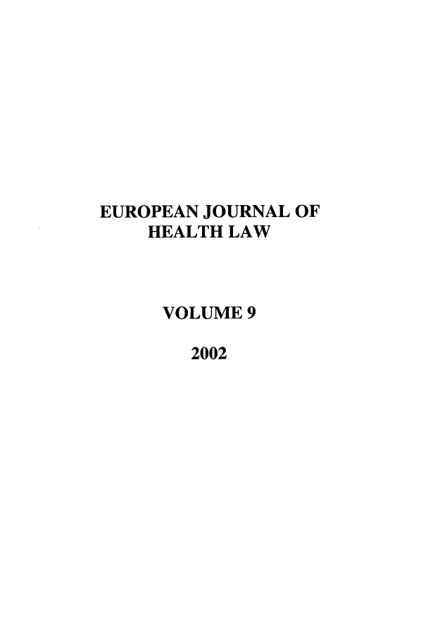 handle is hein.journals/eurjhlb9 and id is 1 raw text is: EUROPEAN JOURNAL OF