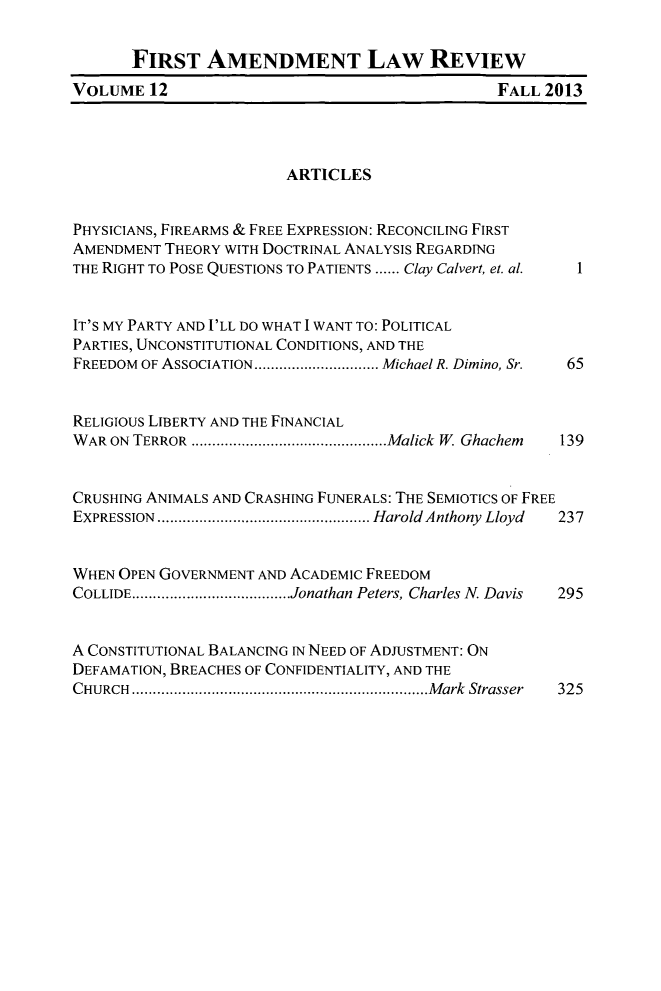 handle is hein.journals/falr12 and id is 1 raw text is: FIRST AMENDMENT LAw REVIEW