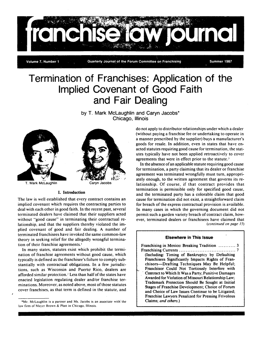 handle is hein.journals/fchlj7 and id is 1 raw text is: Termination of Franchises: Application of the