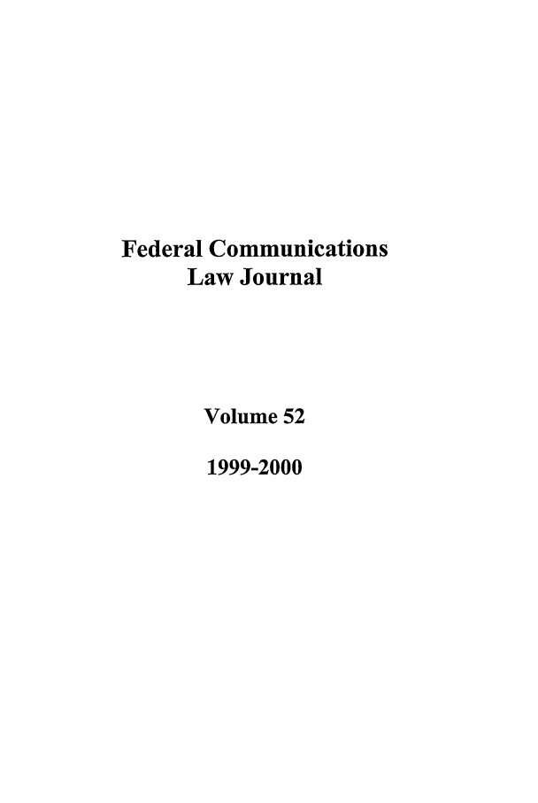 handle is hein.journals/fedcom52 and id is 1 raw text is: Federal Communications