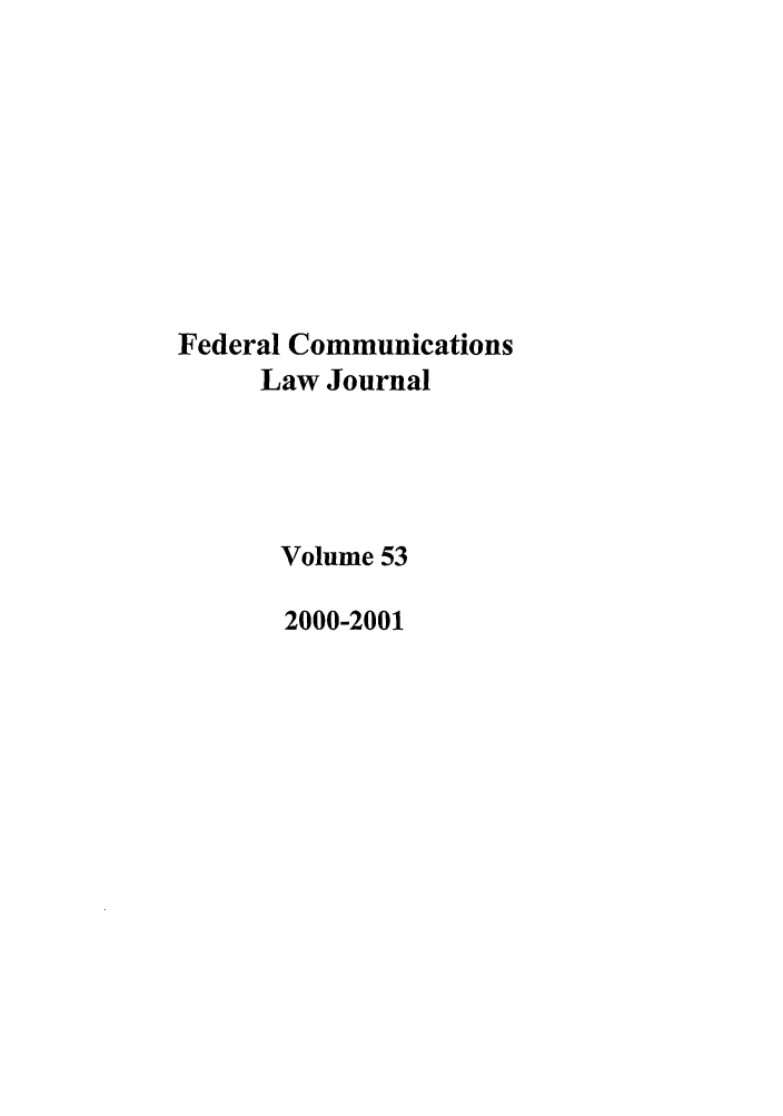 handle is hein.journals/fedcom53 and id is 1 raw text is: Federal Communications