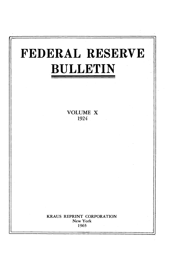 handle is hein.journals/fedred10 and id is 1 raw text is: FEDERAL RESERVE