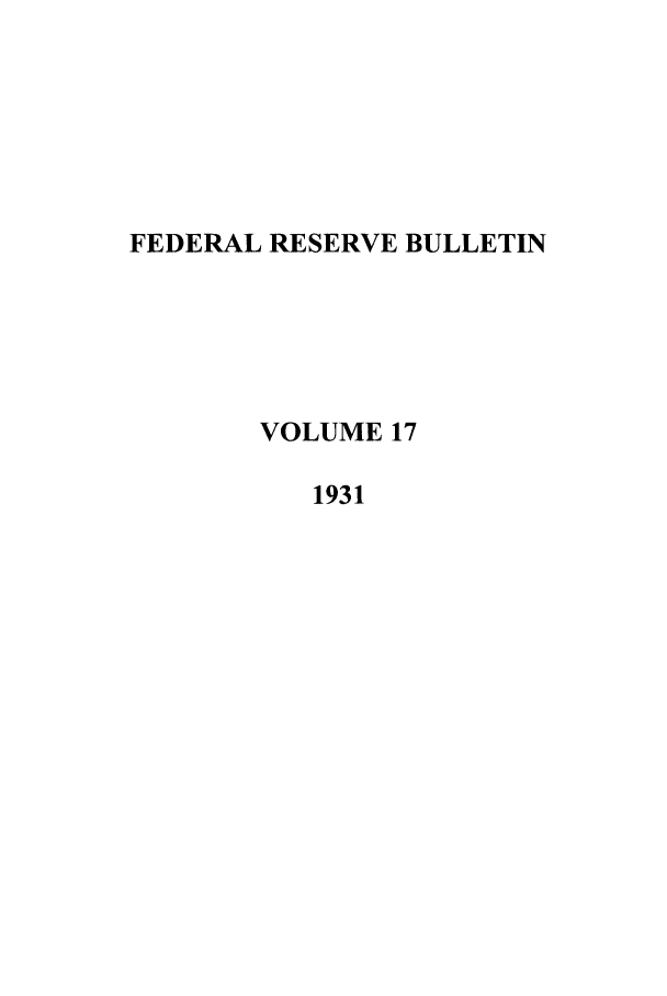 handle is hein.journals/fedred17 and id is 1 raw text is: FEDERAL RESERVE BULLETIN
