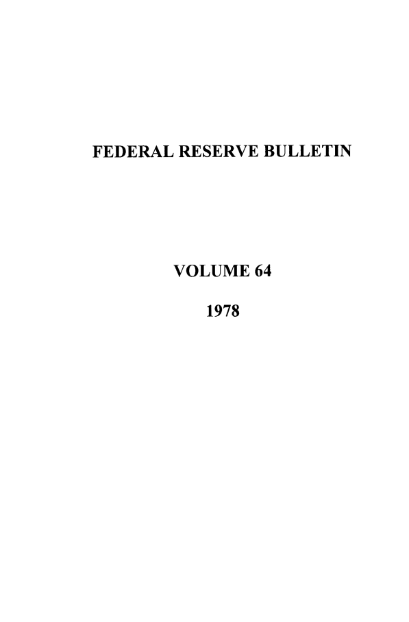 handle is hein.journals/fedred64 and id is 1 raw text is: FEDERAL RESERVE BULLETIN