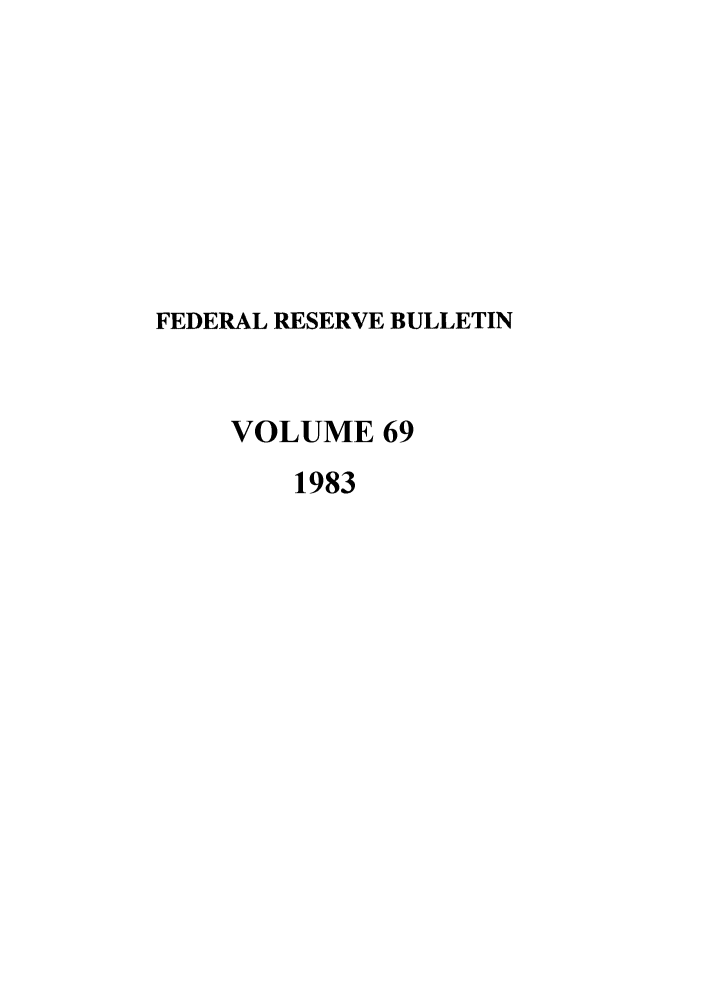 handle is hein.journals/fedred69 and id is 1 raw text is: FEDERAL RESERVE BULLETIN
