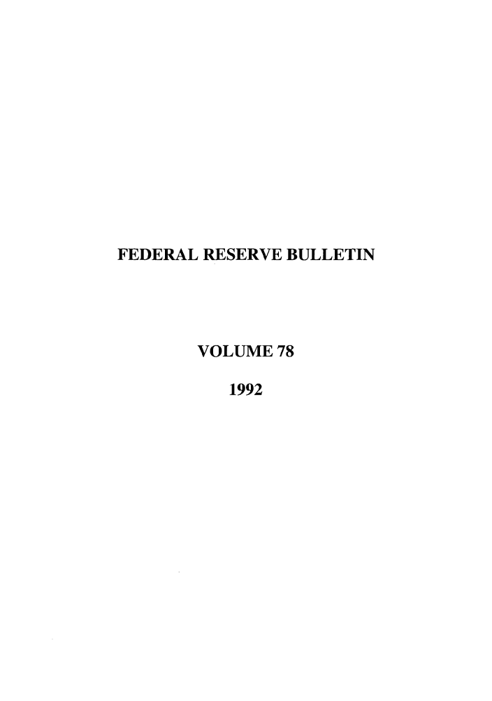 handle is hein.journals/fedred78 and id is 1 raw text is: FEDERAL RESERVE BULLETIN
